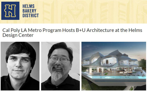 B+U Lecture at Helms Design Center, Cal Poly