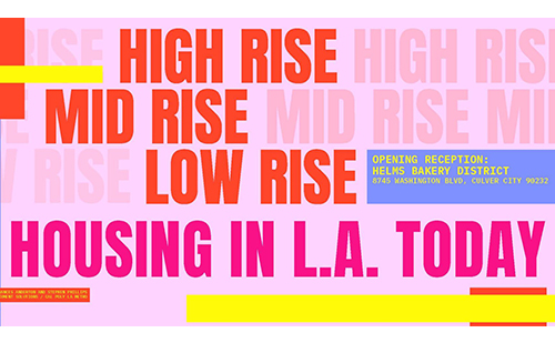 Low Rise, Mid Rise, High Rise; Housing in L.A. Today